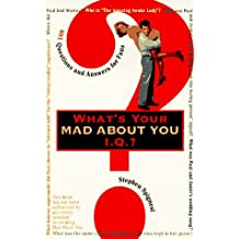 What's Your Mad About You Iq?: 601 Questions and Answers for Fans