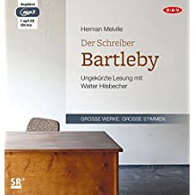 Der Schreiber Bartleby: Ungekürzte Lesung (1 mp3-CD)