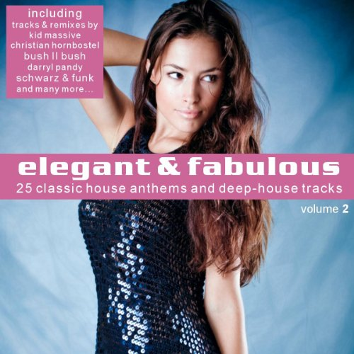 Elegant fabulous vol 2 25 classic house anthems and for Classic house anthems