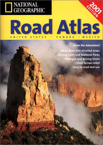 National Geographic Road Atlas 2001: United States, Canada, Mexico: USA/Canada/Mexico (Road Mapquest Atlas)
