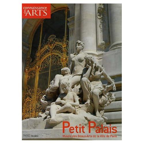 Connaissance des Arts, Hors Série N° 268 : Petit Palais