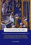Una nuova giovinezza per la Chiesa. Il Summorum pontificum di Benedetto XVI