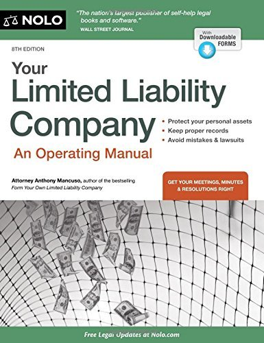 Your Limited Liability Company: An Operating Manual by Anthony Mancuso Attorney (2016-07-29)