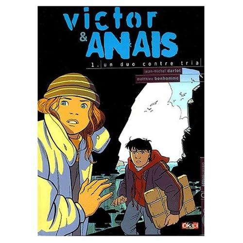 Victor et Anaïs, tome 1 : Un duo contre Tria