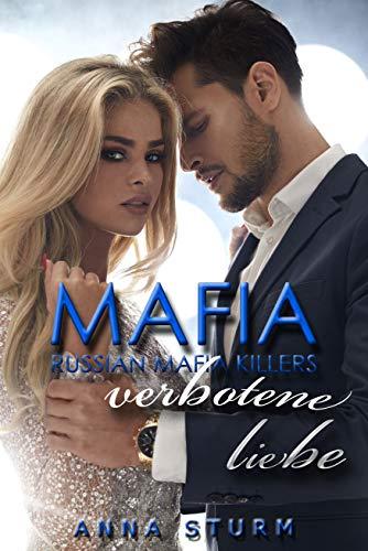 Russian Mafia KILLERS: Verbotene Liebe von [Sturm, Anna]