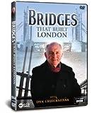 Bridges of London with Dan Cruickshank [DVD]
