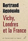Telecharger Livres Vichy Londres et la France Le poing sur la table (PDF,EPUB,MOBI) gratuits en Francaise