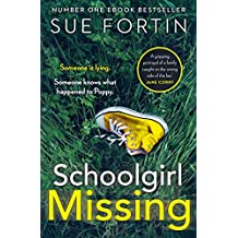 Schoolgirl Missing: Discover the secrets of family life in the most gripping page-turner of 2019