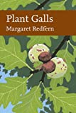 Cover of: Plant Galls (Collins New Naturalist Library, Book 117) | Margaret Redfern