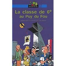 La classe de 6e au Puy du Fou