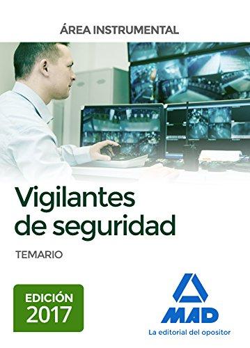 Vigilantes de seguridad, Área instrumental Temario
