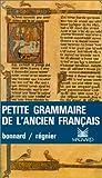 Image de PETITE GRAMMAIRE DE L'ANCIEN FRANCAIS. 5ème édition