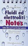 Fluidi ed elettroliti. Guida clinica per le professioni sanitarie