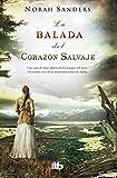 La Balada Del Corazón Salvaje (B DE BOLSILLO)