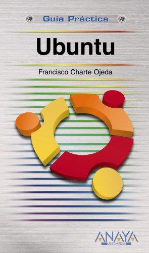 Ubuntu (Guías Prácticas) por Francisco Charte