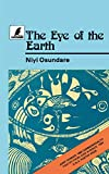 The Eye of the Earth (Heinemann Frontline Series)