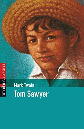 Tom Sawyer (Klassiker der Kinderliteratur, Band 2)