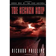 The Second Ship (The Rho Agenda) by Richard Phillips (2009-05-01)