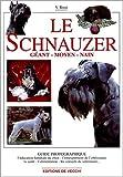 Le schnauzer géant, moyen, nain