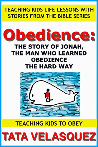obedience-the-story-of-jonah-the-man-who-learned-obedience-the-hard-way-teaching-kids-life-lessons-w
