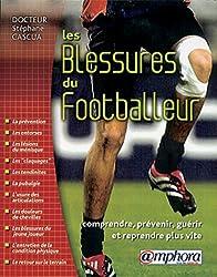 Les blessures du footballeur : Comprendre, prévenir et reprendre plus vite
