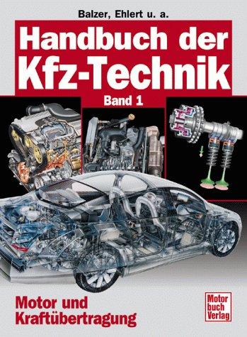 Handbuch der Kfz-Technik, Band 1: Motor und Kraftübertragung