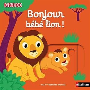 """Afficher """"Bonjour bébé lion !"""""""