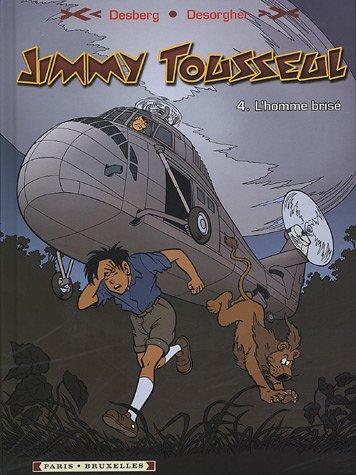 Jimmy Tousseul, Tome 4 : L'Homme brisé