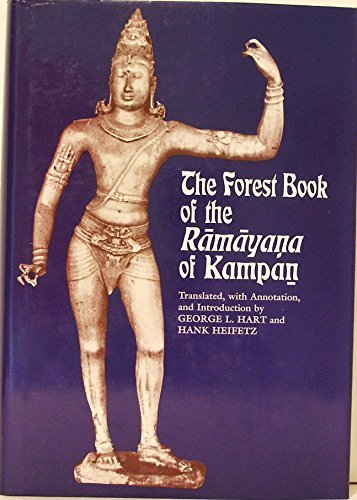 The Forest Book of the Ramayana of Kampan by George L. Hart (1988-11-10)