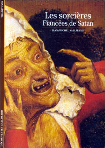 Les Sorcières : Fiancées de Satan par Jean-Michel Sallmann