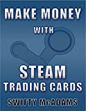 Make Money with Steam Trading Cards