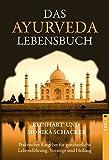 Das Ayurveda Lebensbuch (Amazon.de)