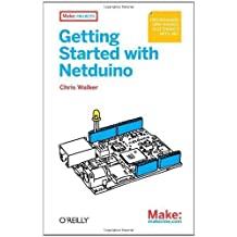 Getting Started with Netduino by Walker, Chris (2012) Paperback