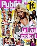 PUBLIC [No 321] du 04/09/2009 - LE LIVRE EXPLOSIF - SECRET STORY - MARIE-ANGE CASTA - LA SOEUR CACHEE DE LAETITIA - OASIS - LIAM GALLAGHER - LES RAISONS DU CLASH - LES TOPS ET LES FLOPS - BEST OF DE L'ETE - CHLOE MORTAUD - ANNALYNNE MCCORD - KATIE PRICE ET KELLY RIPA - DJAM - MORT A 36 ANS