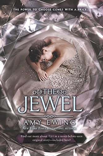 The Jewel (Lone City Trilogy, Band 1) -