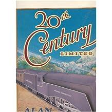 Twentieth Century Limited by Alan Rose (1984-05-01)