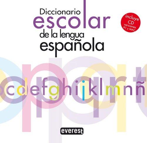 Diccionario escolar de la Lengua Espanola/ Scholastic Dictionary of the Spanish Language