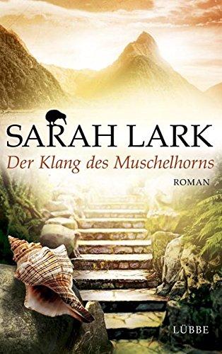 Der Klang des Muschelhorns: Roman (Die Feuerblüten-Trilogie, Band 2)