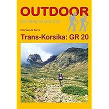 Trans-Korsika: GR 20 (OutdoorHandbuch)