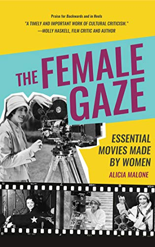 Gaze-ball (The Female Gaze: Essential Movies Made by Women (English Edition))