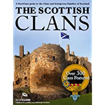 The Scottish Clans - Over 300 Clans Featured (English Edition)