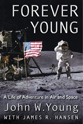 Forever Young: A Life of Adventure in Air and Space (English Edition) -