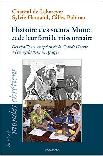 Histoire des soeurs munet et de leur famille missionnaire