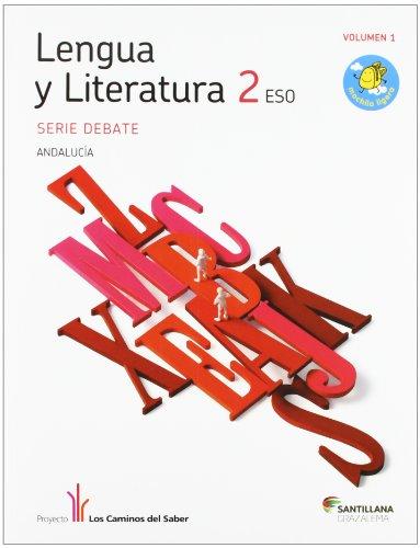 Lengua y literatura debate 2 eso m ligera los caminos del saber