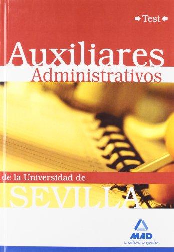 Auxiliares Administrativos De La Universidad De Sevilla. Test