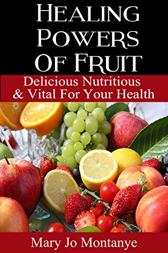 healing-powers-of-fruit-delicious-nutritious-vital-for-your-health