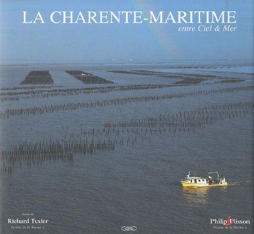 La Charente-Maritime entre ciel & mer por Philip Plisson