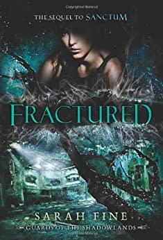 Fractured (Guards of the Shadowlands Book 2) (English Edition) di [Fine, Sarah]