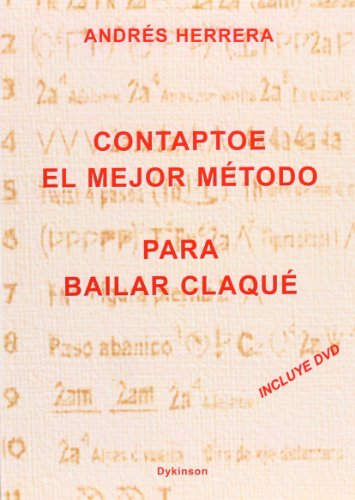 Contaptoe. El mejor método para bailar claqué por Andrés Herrera (chileno)