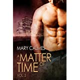 A Matter of Time: Vol. 2 (A Matter of Time Series) (English Edition)